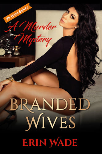 Branded Wives - Autographed by Erin Wade