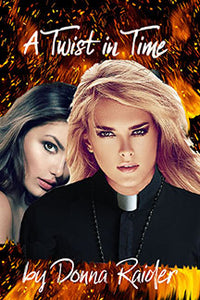 A Twist in Time - Book 1 - Autographed by Donna Raider