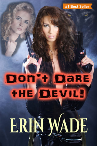 Don't Dare the Devil - Autographed by Erin Wade