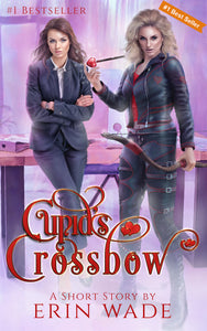 Cupid's Crossbow - Autographed by Erin Wade