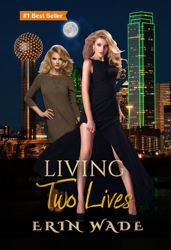 Living Two Lives - Autographed by Erin Wade