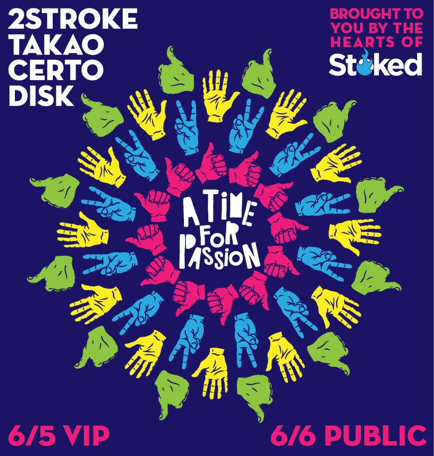 A Time For Passion - 2Stroke, Certo, Disk & Takao VIP Ticket
