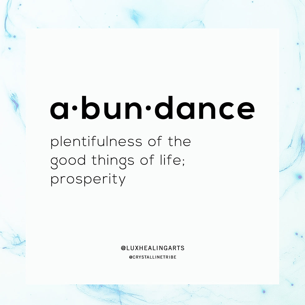 a•bun•dance - What does it mean to you?