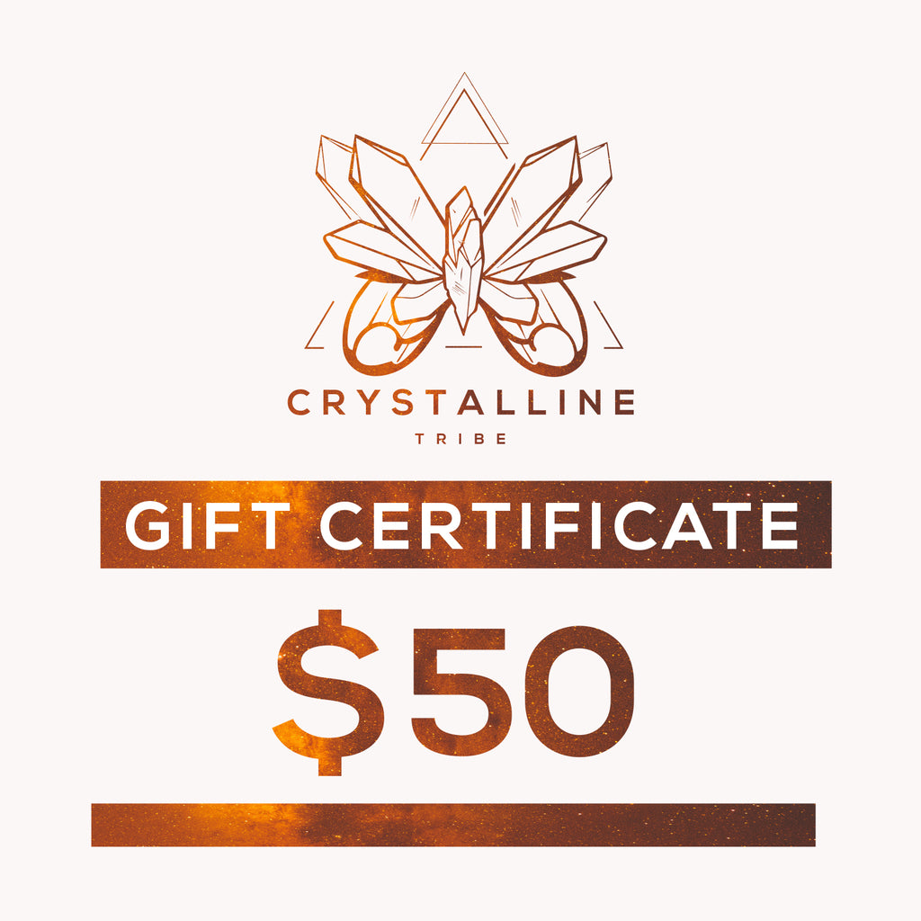 $50 Gift Certificate - Crystalline Tribe