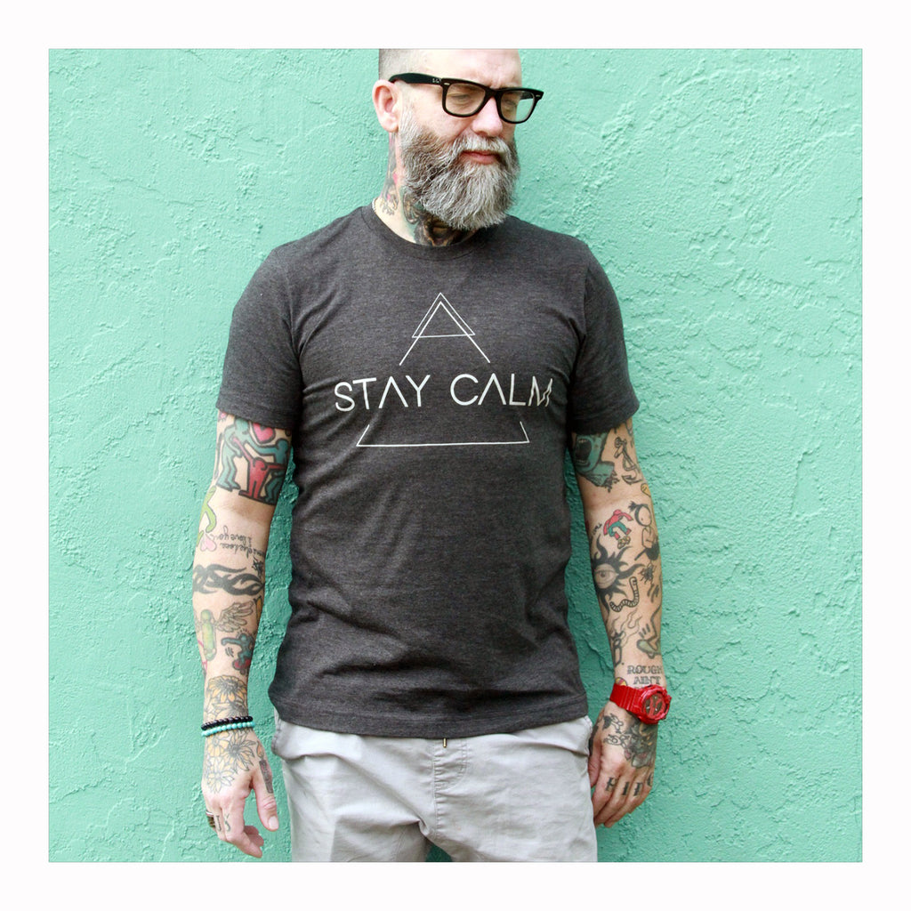 Stay Calm T-Shirt - Crystalline Tribe