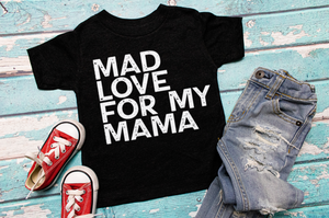 Mad Love for my Mama Youth Tee