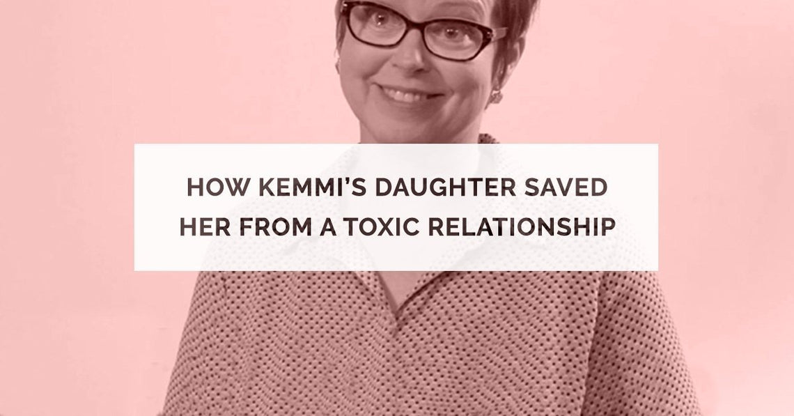 How Kemmi's Daughter Saved Her From a Toxic Relationship