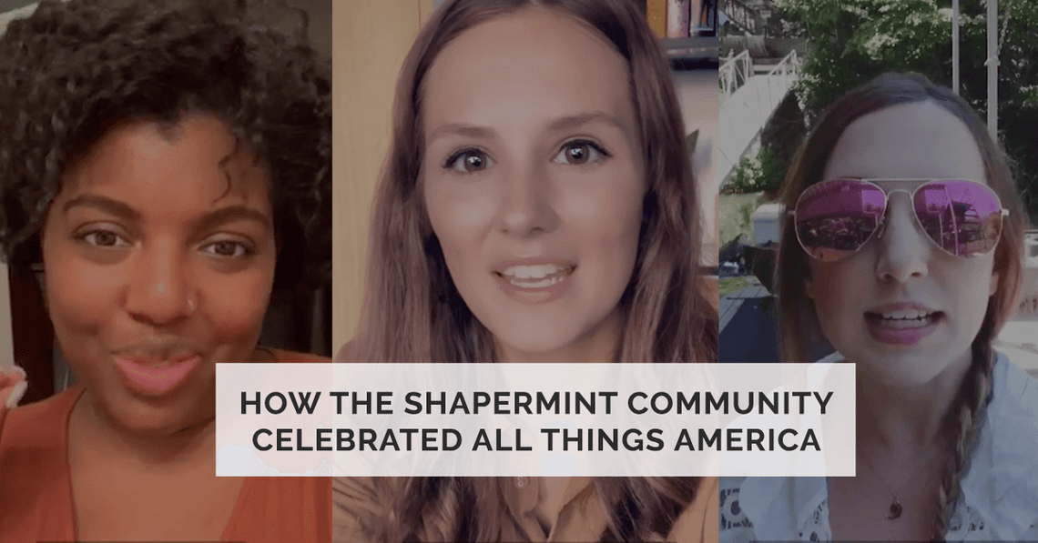 Shapermint Community Celebrated All Things America
