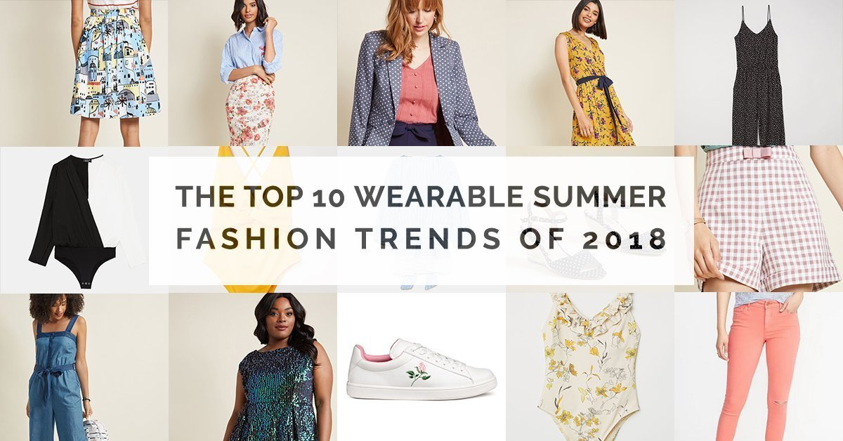 Summer Fashion Trends of 2018