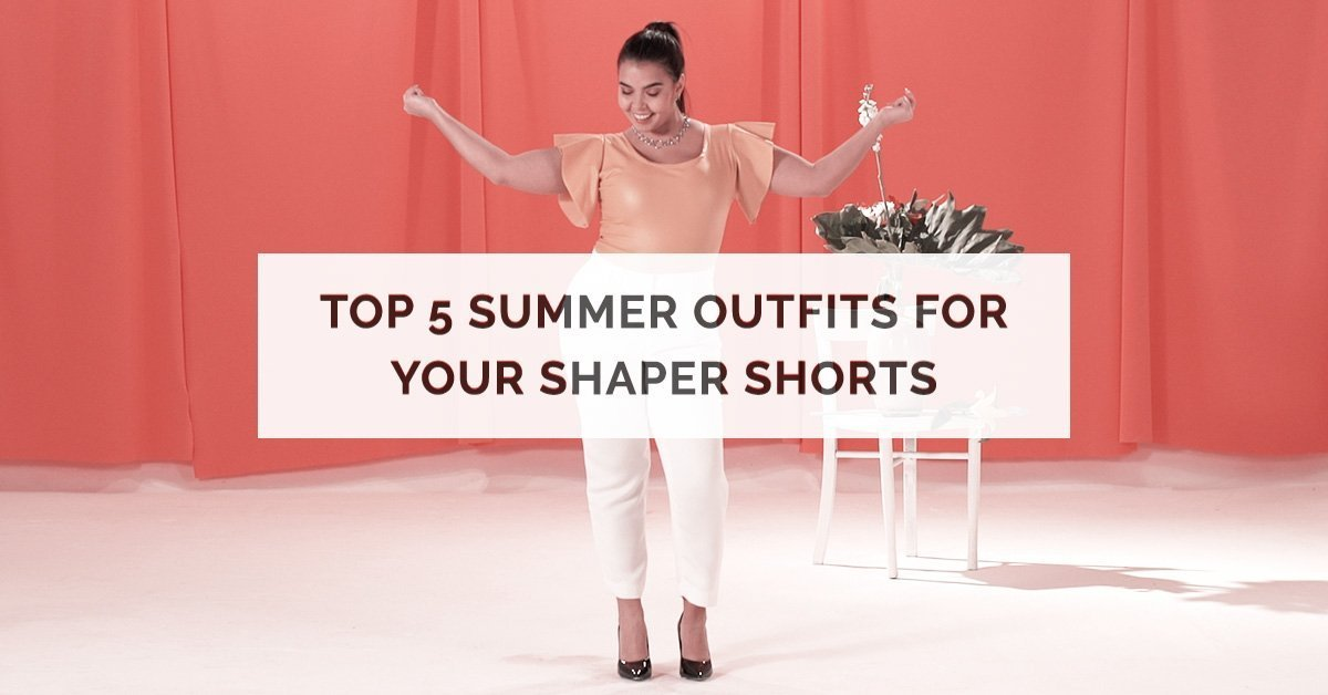 Summer Outfits for Your Shaper Shorts