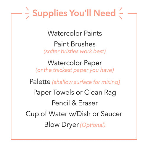 Supplies You'll Need Watercolor Painting
