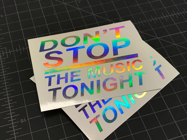 Don't Stop the Music - Stickerboiz