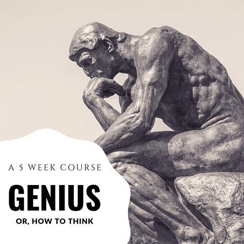 GENIUS - A Handbook for How to Think