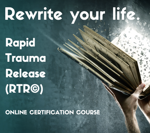 Rapid Trauma Release (RTR) Certification Course