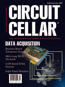 Circuit Cellar Issue 185 December 2005-PDF