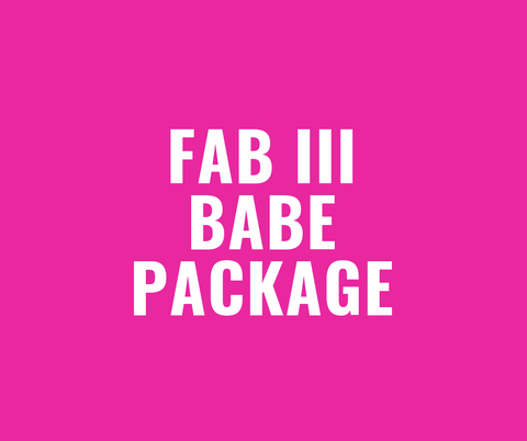 Fab III Babe Package