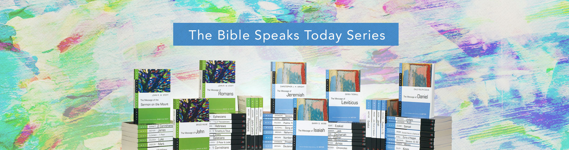 The Bible Speaks Today Series