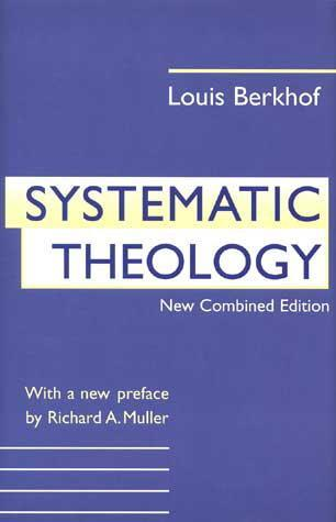 Systematic Theology (Berkhof)