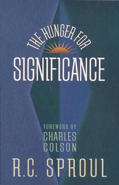 Hunger For Significance Westminster Bookstore