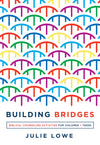 Building Bridges: Biblical Counseling Activities for Children and Teens