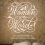 Women of the Word: How to Study the Bible with Both Our Hearts and Our Minds (Revised)