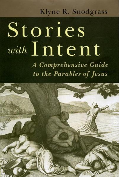 Stories with Intent Snodgrass, Klyne R. cover image