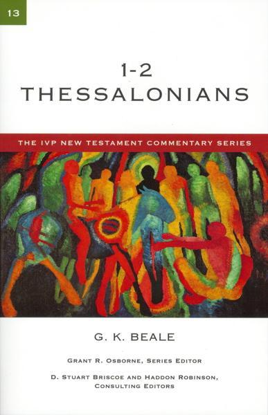 1-2 Thessalonians, Volume 13 (IVP New Testament Commentary) Greg Beale Cover Image