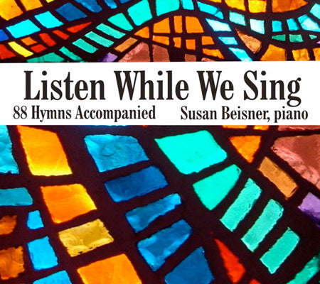 Listen While We Sing: 88 Hymns Accompanied (Volume 1) (4 Audio CDs)