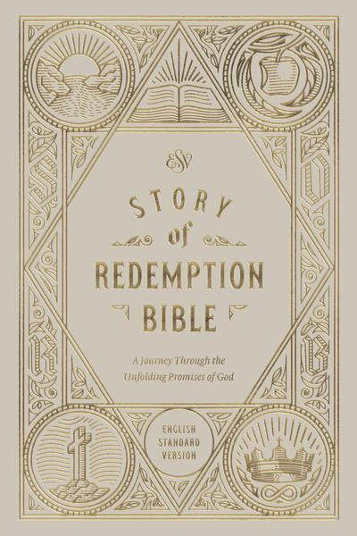 ESV Story of Redemption Bible: A Journey Through the Unfolding Promises of  God (Hardcover)