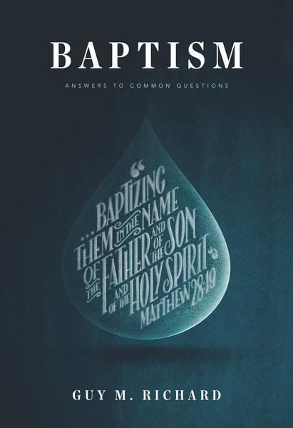 Baptism: Answers to Common Questions
