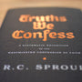 Truths We Confess: A Systematic Exposition of the Westminster Confession of Faith