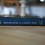 Disciplines of a Godly Man (Hardcover)