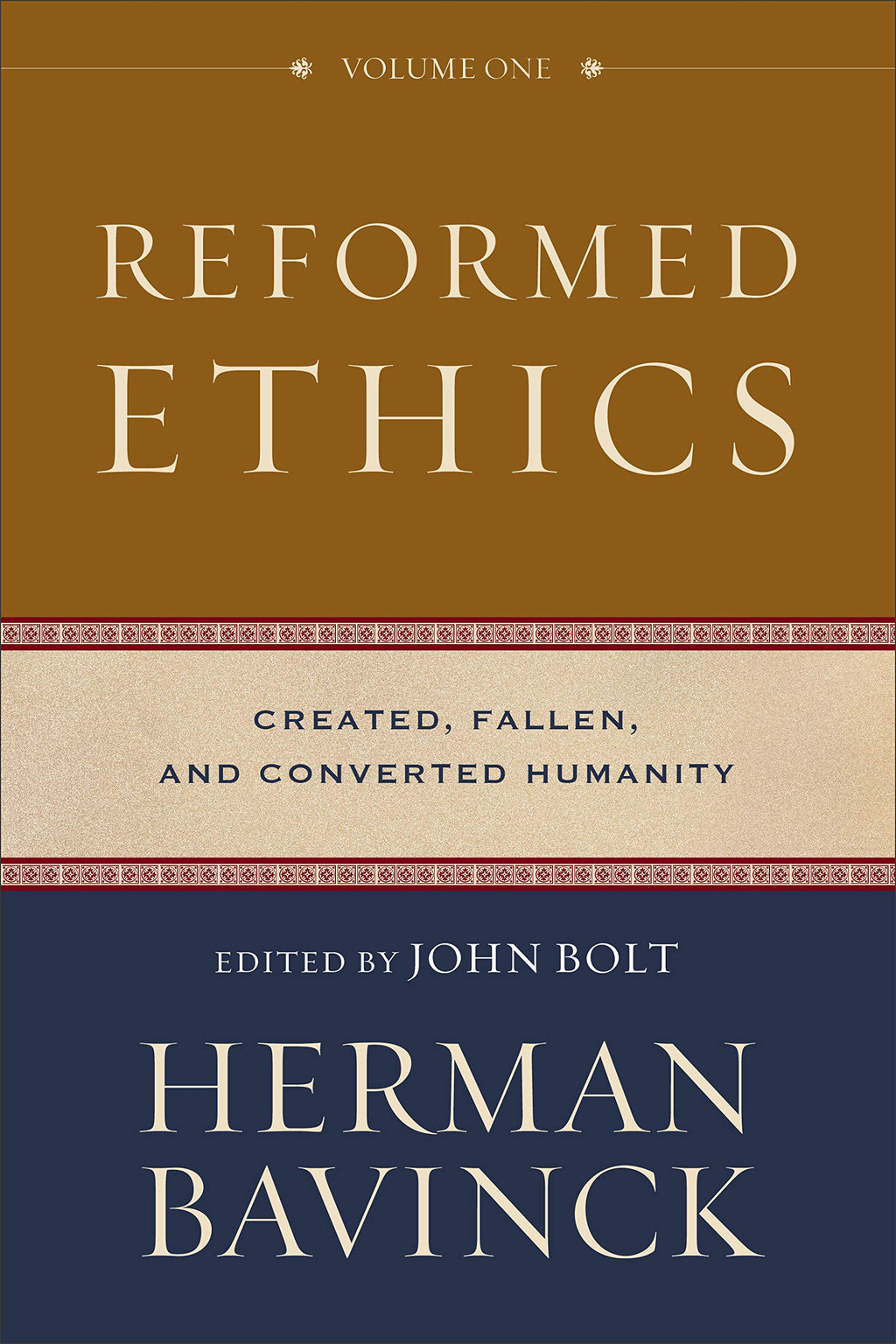 Reformed Ethics: Created, Fallen, and Converted Humanity Herman Bavinck cover image