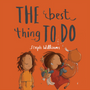 The Best Thing to Do (Little Me, Big God)