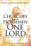 Seven Churches, Four Horsemen, One Lord: Lessons from the Apocalypse