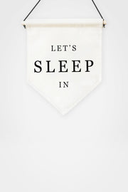 Let's Sleep in Banner by Darwin & Gray - The Sunday Home