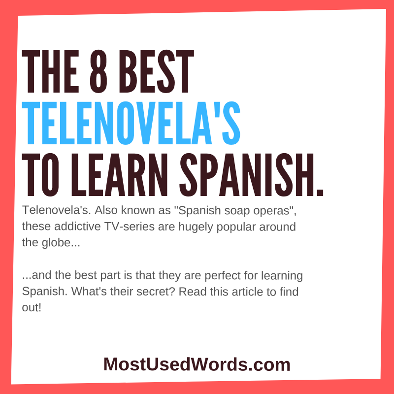 Best Telenovelas To Learn Spanish