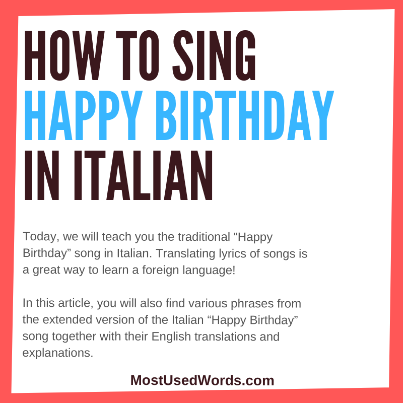 Happy Birthday Songs in Italian - How To Sing Happy Birthday In The Italian Language