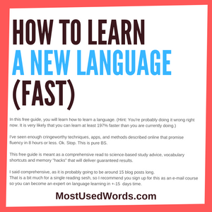 How To Learn A New Language (Fast) - Introduction