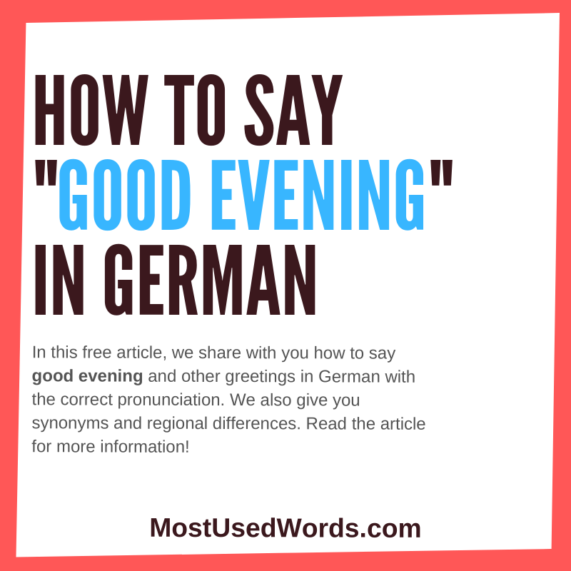 Good Evening in German - How To Use Evening Greetings in German In The Evening and Night.