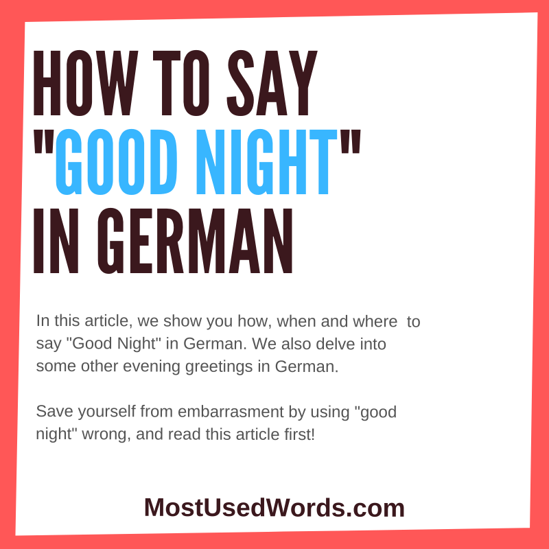 "How Do You Say ""Good Night"" in German - A Short Guide For Learners"