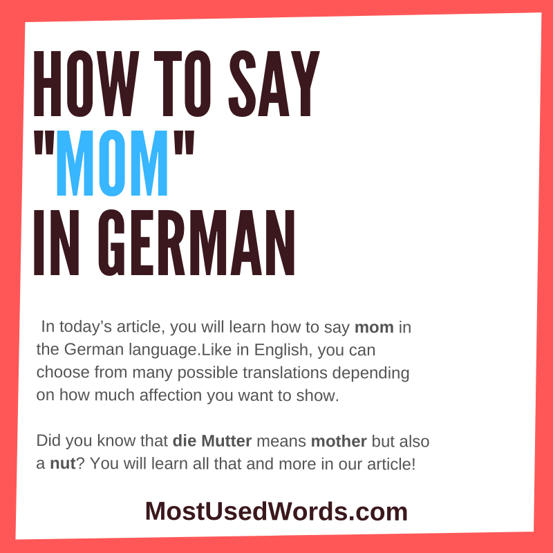 Mom in the German Language; How Do Germans Call Their Parents?