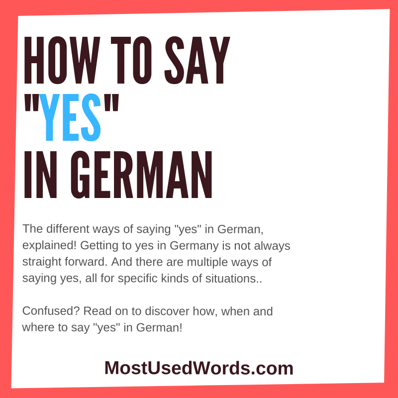 "How to Say ""Yes"" in German - With Tips How To Best Express Agreement In Germany"