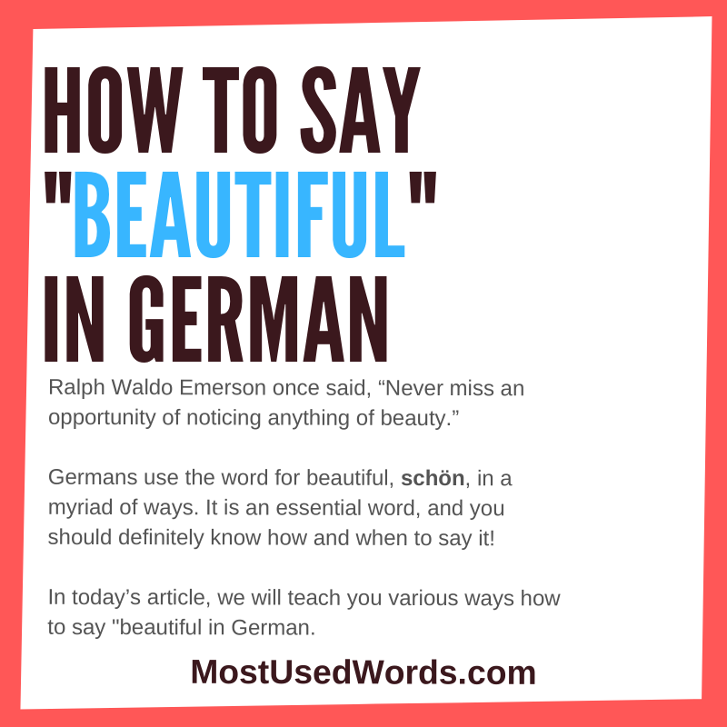 How to Say Beautiful in the German Language; Complimenting Is an Art!