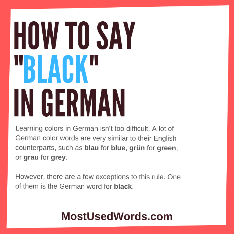 How Do You Say Black in German? A Quick Guide.