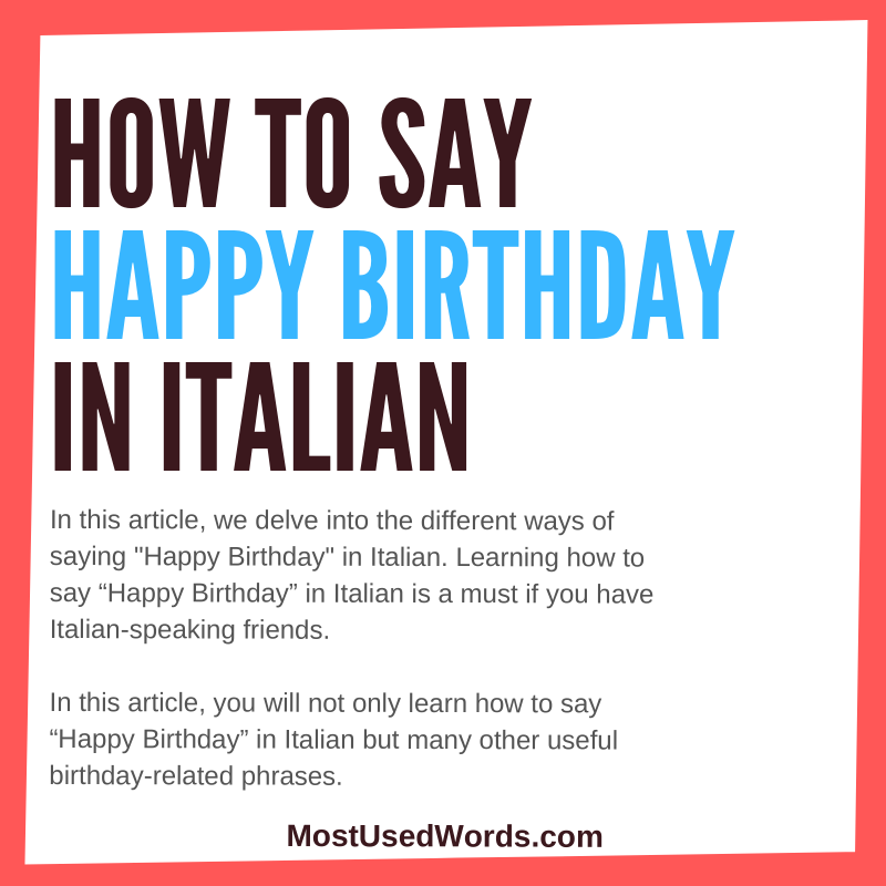 How to Say Happy Birthday in Italian - Birthday Felicitations in Italy