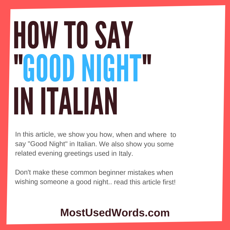How to Say Good Night in Italian - Evening Greetings in Italy