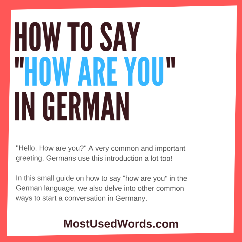 """How Are You?"" in German – An Introduction to Small Talk in Germany"