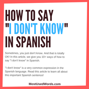 "Lost In Translation? 10+ Ways to Say ""I Don't Know"" in Spanish!"
