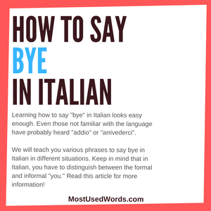 How To Say Bye In Italian - A Guide to Goodbye Greetings in Italy